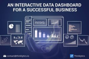 Interactive Data Dashboard for a Successful Business